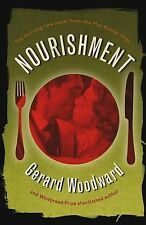 NOURISHMENT by Gerard Woodward : WH4-B128 : PBL946 : NEW BOOK