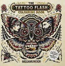 The Tattoo Flash Colouring Book (Colouring Books), MEGAMUNDEN, New Book
