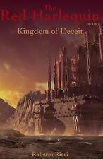 The Red Harlequin - Book 2 Kingdom of Deceit by Roberto Ricci (2013, Paperback)