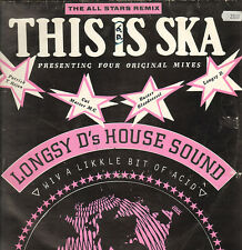 LONGSY D'S HOUSE SOUND - This Is Ska (The All Stars Remix) - b ig One