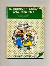 IL SECONDO LIBRO DEI TIRCHI # Barzellette a fumetti -Sansusì# Tiger Press 1981