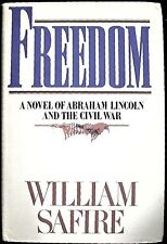 Freedom: A Novel of Abraham Lincoln by William Safire HB/DJ VG