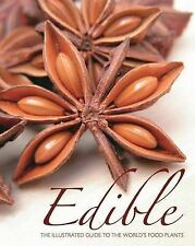 Lk NEW Edible: Illustrated Guide to World's Food Plants FREE SHIPPING!