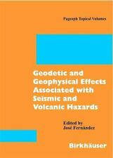 Geodetic and Geophysical Effects Associated with Seismic and Volcanic Hazards (P