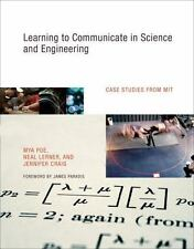 Learning to Communicate in Science and Engineering: Case Studies from MIT (MIT