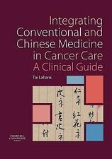 Integrating Conventional and Chinese Medicine in Cancer Care : A Clinical...