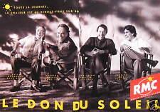 PUBLICITÉ RADIO MONTE CARLO RMC LE DON DU SOLEIL Y.MOUROUSI L.CABROL C.MORIN ROY