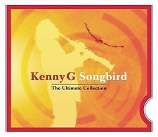 Songbird: The Ultimate Collection Kenny G MUSIC CD