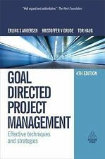 Goal Directed Project Management : Effective Techniques and Strategies by Tor...