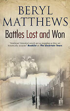 Matthews, Beryl Battles Lost and Won Very Good Book