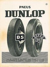 PUBLICITE ADVERTISING 015  1956  les pneus DUNLOP D & SUPER D5