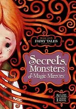 Secrets, Monsters, and Magic Mirrors: Stone Arch Fairy Tales Volume Two (Graphic
