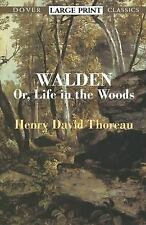 Walden: Or, Life in the Woods (Dover Large Print Classics) Thoreau, Henry David
