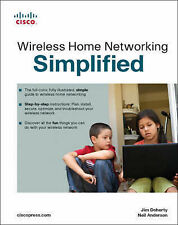 Wireless Home Networking Simplified, Jim Doherty, Neil Anderson