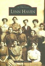 Images of America: Lynn Haven by Glenda A. Walters (2005, Paperback)
