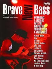 Brave New Bass: Interviews and Lessons with the Innovators, Trendsette-ExLibrary