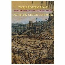 The Broken Road: From the Iron Gates to Mount Athos (New York Review Books Cla..