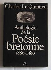 CHARLES LE QUINTREC ANTHOLOGIE DE LA POESIE BRETONNE 1880-1980 SIGNE DEDICACE