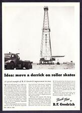 1948 Oil Well Derrick on Wheels photo B.F. Goodrich Tires vintage print ad