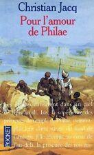 Pour l'amour de Philae.Christian JACQ.Pocket H004