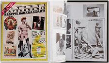 PhotoTeca DIVERSI GAY E SBORNIE E COPPIE IMBARAZZANTI 6-1982 fotografia