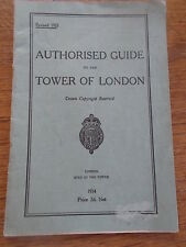 1933 Revised Edition AUTHORISED GUIDE TO THE TOWER OF LONDON Crown Copyright