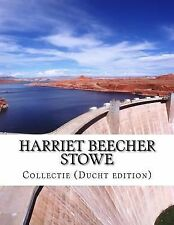 Harriet Beecher Stowe, Collectie (Ducht Edition) by Harriet Beecher Stowe...