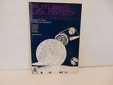 Futures Unlimited : Teaching about Worlds to Come No. 59 by Robert M. Fitch...
