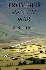 Promised Valley War by Ron Fritsch (2012, Paperback)