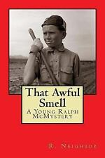 Young Ralph Mcmysteries: That Awful Smell : A Young Ralph Mcmystery by Ralph...
