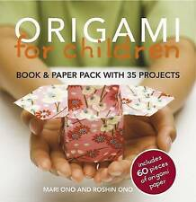 Origami for Children: 35 step-by-step projects w, Mari Ono, New