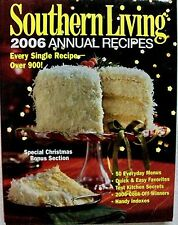 SOUTHERN LIVING 2006 ANNUAL RECIPES - CHRISTMAS SPECIAL SECTION! Kitchen Secrets