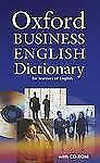 Oxford Business English Dictionary for learners of English: Dictionary and CD-RO
