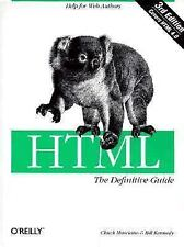 HTML: The Definitive Guide Kennedy, Bill, Musciano, Chuck Paperback