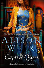 The Captive Queen, Alison Weir