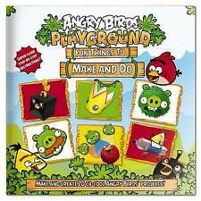 Angry Birds Playground Fun Things to Make and Do Book by Nat Lambert