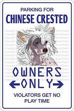 "*Aluminum* Parking For Chinese Crested 8""x12"" Metal Novelty Sign  NS 434"