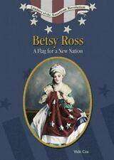 Betsy Ross: A Flag For A New Nation (Leaders of the American Revolutio-ExLibrary
