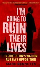 I'm Going to Ruin Their Lives by Marc Bennetts (2016, Paperback)