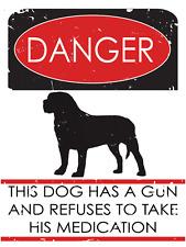 Danger Dog Has Gun and Refuses to Take Medication Metal Sign, Featuring Mastiff