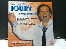 IOURY Le vagabond qui chante : la plus belle chanson du monde 45 ML 26