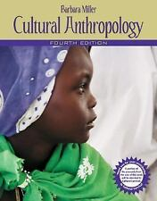 Cultural Anthropology by Barbara Miller