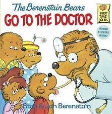 The Berenstain Bears Go to the Doctor First Time Books
