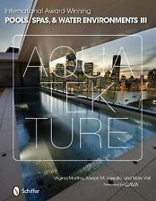 International Award-Winning Pools, Spas, & Water Environments III, books, Mary V