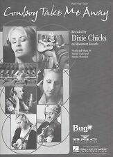 Dixie Chicks Cowboy Take Me Away  US Sheet Music