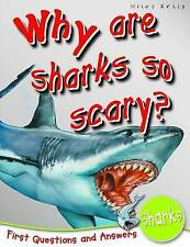 Why Are Sharks So Scary Paperback Book