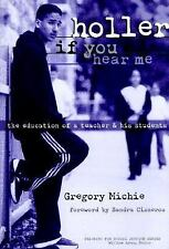 Holler If You Hear Me: The Education of a Teacher and His Students (Teaching for