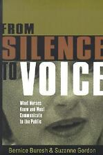 From Silence to Voice: What Nurses Know and Must Communicate to the Public, Bure