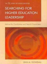 The ACE Series on Higher Education: Searching for Higher Education Leadership...