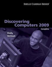Discovering Computers 2009: Complete (Shelly Cashman)-ExLibrary